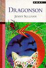 Dragonson by Jenny Sullivan (Paperback, 1998)