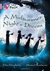 A Midsummer Night's Dream: Band 18/Pearl (Collins Big Cat) by HarperCollins Publishers (Paperback, 2014)