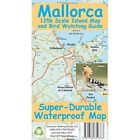 Mallorca Super-Durable Map and Bird Watching Guide by Discovery Walking Guides Ltd (Sheet map, 2017)