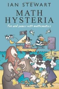 Math-Hysteria-Fun-and-Games-with-Mathematics-Ian-Stewart