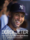 Derek Jeter: From the Pages of The New York Times by New York Times, Tyler Kepner (Hardback, 2011)