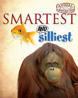 Smartest and Silliest by Camilla Bedoyere (Paperback / softback, 2010)