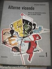 ALTERNE VICENDE Orlando Colonnari Juvenilia 1968 Volume Primo Libro di Scuola
