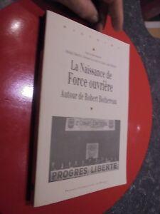 Syndicalisme-LA-NAISSANCE-de-FORCE-OUVRIERE-autour-Robert-Bothereau-Syndicat
