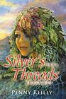 Silver's Threads Book 4: Silken Web by Penny Reilly (Paperback / softback, 2014)