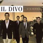 Siempre [Bonus Track] by Il Divo (CD, Nov-2006, Syco Music)