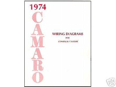 1974 74    CAMARO       WIRING       DIAGRAM    MANUAL   eBay