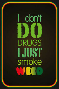 I Smoke Weed Marijuana Dope Grass Tin Sign Shield 20 X 30 CM CC0274