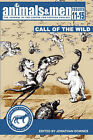 Animals & Men - Issues 11 - 15 - the Call of the Wild by CFZ Press (Paperback, 2008)