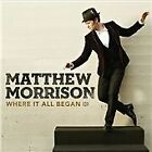 Matthew Morrison - Where It All Began (2013)
