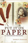 Put It On Paper by DeVondia R. Roseborough (Paperback, 2008)