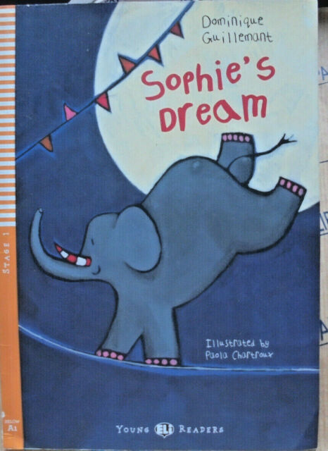 SOPHIE' S DREAM con Cd - STAGE 1 A1 - DOMINIQUE GUILLEMANT -  YOUNG READERS ELI