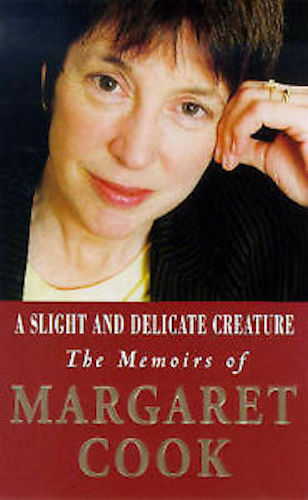 1 of 1 - MARGARET COOK_A SLIGHT AND DELICATE CREATURE_BRAND NEW