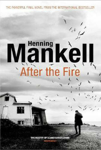 After the Fire   Henning Mankell