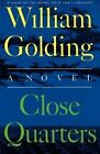 Close Quarters by William Golding 9780374526368 Paperback 1999