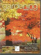 Gardening How-To 2002 Small Trees/No-Fuss Perennials/Species Tulips/Moving Your