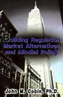 Building Regulation, Market Alternatives, and Allodial Policy by John M Cobin (Paperback / softback, 2001)