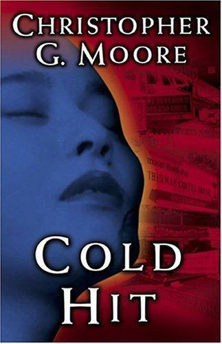 Cold Hit by Christopher G. Moore