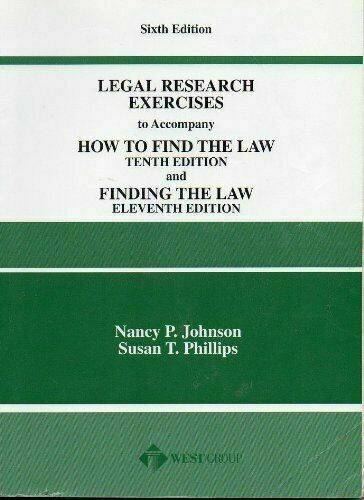 Legal Research Exercises by Nancy P. Johnson; Susan T. Phillips