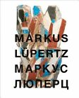 Markus Lupertz: Symbols and Metamorphosis by Dimitri Ozerkov, Julia Khokhlova, Mikhail Piotrovsky (Hardback, 2014)