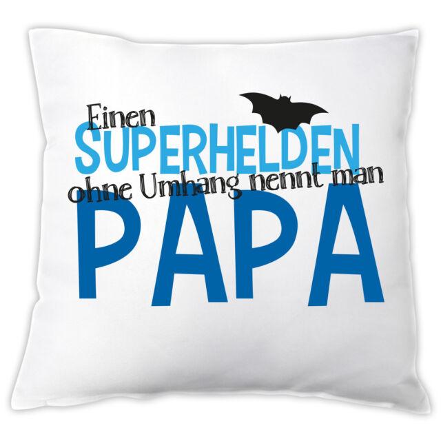 """Kissen """"Superhelden ohne Umhang nennt man Papa"""" Dekokissen Geschenk Vater"""