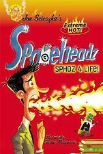 SPHDZ 4 Life! (Spaceheadz) - Good - Scieszka, Jon - Paperback