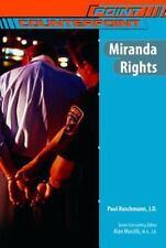 Miranda Rights (PointCounterpoint)