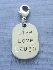 LIVE LOVE LAUGH  Clip On Charm Tag Dangle fits Link Chain, floating locket C21
