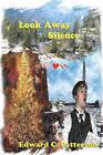 Look Away Silence by Edward C Patterson (Paperback / softback, 2009)