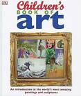 Children's Book of Art by DK Publishing (Hardback)