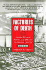 Factories of Death: Japanese Biological Warfare 1932-45 and the American Cover-Up by Sheldon H. Harris (Paperback, 2002)