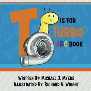 T Is For Turbo Abc Book Alphabet Kids Learning Automotive Car Parts