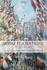 What Is a Nation?: Europe 1789-1914 by Oxford University Press (Paperback, 2009)