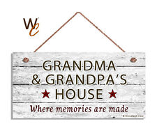 GRANDMA AND GRANDPA'S HOUSE Sign, Where Memories Are Made, Weathered 5x10 Sign