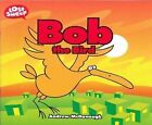 Bob the Bird by Andrew McDonough (Paperback, 2010)