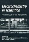 Electrochemistry in Transition: From the 20th to the 21st Century by Springer-Verlag New York Inc. (Paperback, 2012)
