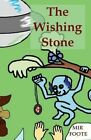 The Wishing Stone: The Chronicles of Evrion by Mir Foote (Paperback / softback, 2012)