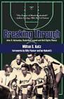 Breaking Through: John B. McLendon, Basketball Legend and Civil Rights Pioneer by Milton S Katz (Paperback / softback, 2010)