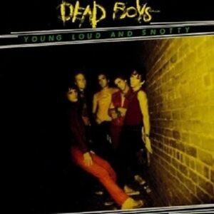 DEAD-BOYS-Young-Lady-LOUD-AND-SNOTTY-CD-NEUF