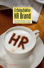 Erfolgsfaktor HR Brand: Den Personalbereich Und Seine Leistungen Als Marke Managen by Marco Esser, Bernhard Schelenz (Paperback, 2011)