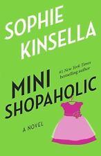 Mini Shopaholic: A Novel Kinsella, Sophie Paperback