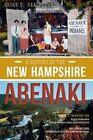 A History of the New Hampshire Abenaki by Bruce D Heald (Paperback / softback, 2014)
