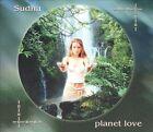 Planet Love: Sacred Chants Honoring the Earth [Digipak] * by Sudha/Sudha (CD, Jun-2004, Malimba Records)