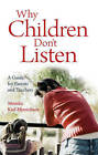 Why Children Don't Listen: A Guide for Parents and Teachers by Monika Kiel-Hinrichsen (Paperback, 2006)