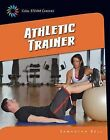 Athletic Trainer by Samantha Bell (Paperback / softback, 2015)