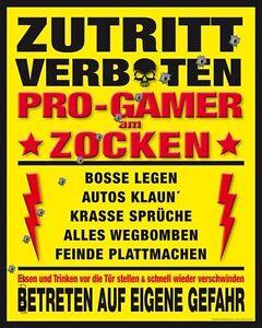 gamer sprüche Poster Pro Gamer Zutritt verboten Sprüche Computer spielen 40 x 50  gamer sprüche