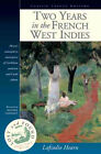 Two Years in the French West Indies by Lafcadio Hearn (Paperback, 2000)
