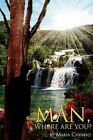 Man, Where Are You? by Maria Chinelo (Paperback / softback, 2011)