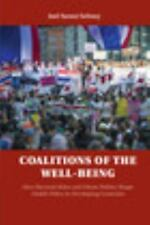 Coalitions of the Well-Being : How Electoral Rules and Ethnic Politics Shape...