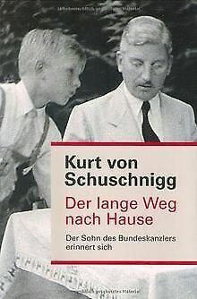 Der lange Weg nach Hause: Der Sohn des Bundeskanzlers er... | Buch | Zustand gut